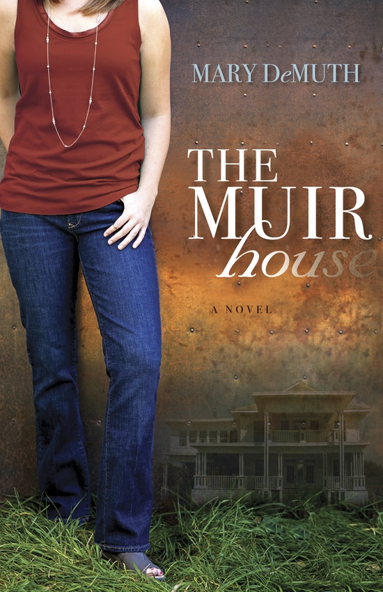 The Muir House by Mary DeMuth- Tour Stop- Giveaway Now Closed
