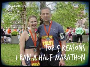 Top 5 Reasons I Ran a 1/2 Marathon