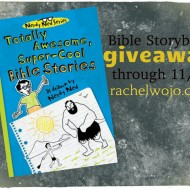 A Totally Awesome, Super-Cool Bible Stories Giveaway
