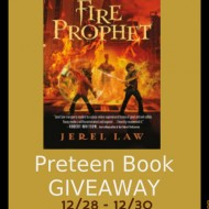 Fire Prophet – Preteen Book Giveaway