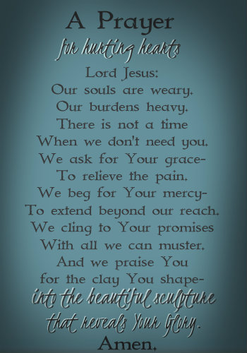 A Prayer for Hurting Hearts