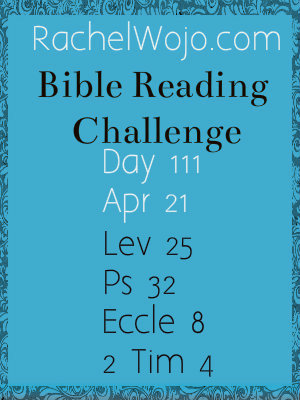 Bible Reading Challenge Day 111 and A Prayer of Praise