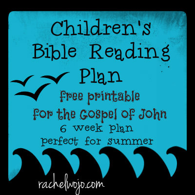 Bible Reading Plan for Children – Great for Summer!