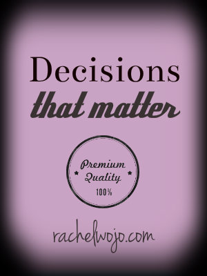decisions that matter