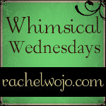whimsical wednesdays