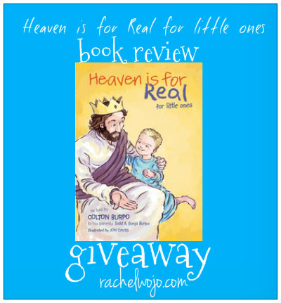 heaven is for real for little ones book and giveaway