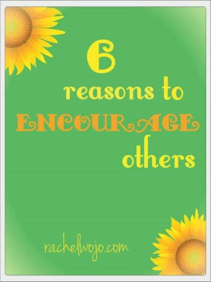 reasons to encourage