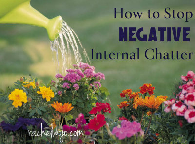 how to stop negative inside chatter