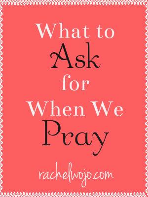 when we pray