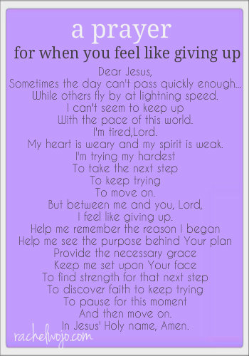A Prayer for When You Feel Like Giving Up