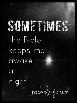 bible keeps me awake