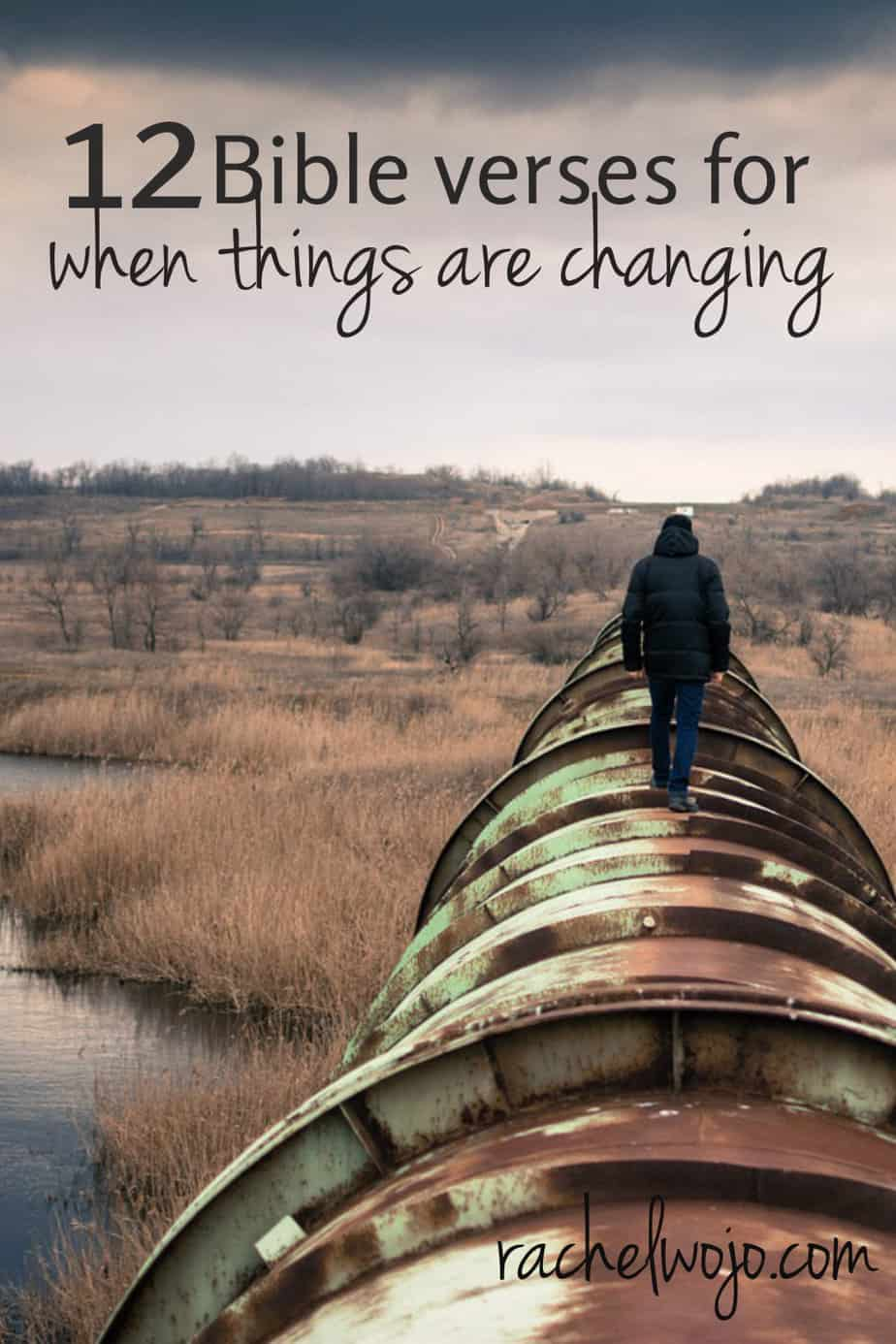 Life Changing Bible Quotes 12 Bible Verses For When Things Are Changing  Rachelwojo