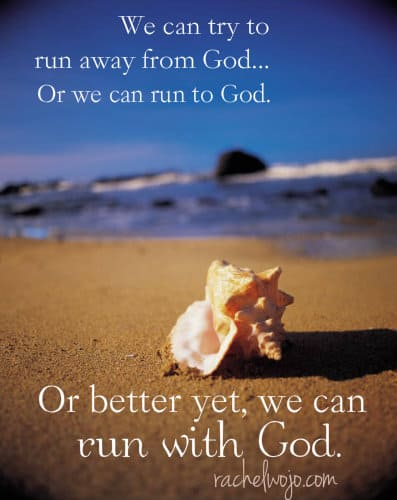 run with God quote