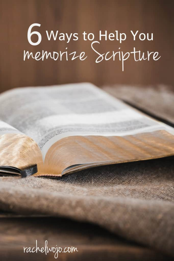 ways to help you memorize Scripture