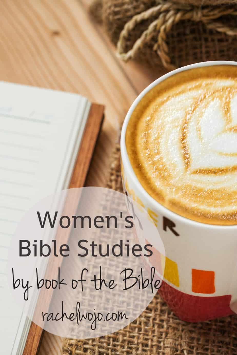 Women's Bible Studies by Book of the Bible - RachelWojo.com