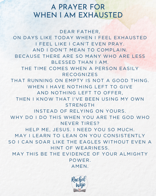 A Prayer for When You Feel Exhausted
