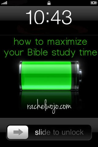 make the most of your bible study time
