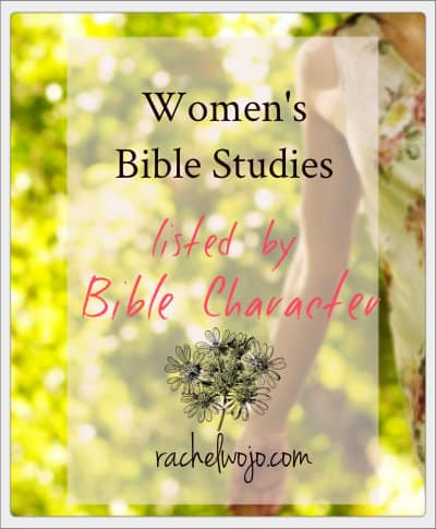 Women's Bible Study List by Bible Character