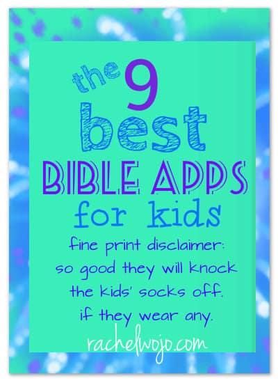 9 Best Bible Apps for Kids - RachelWojo com
