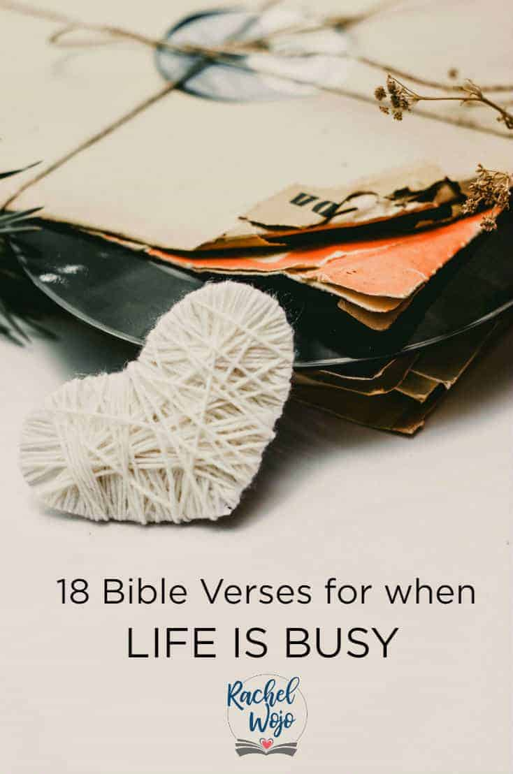 18 Bible Verses for When Life is Busy