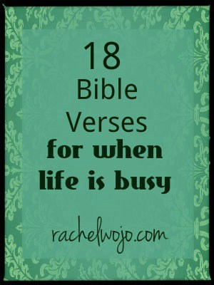 bible verses for when life is busy