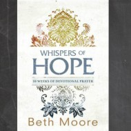 Whispers of Hope by Beth Moore Review & Giveaway