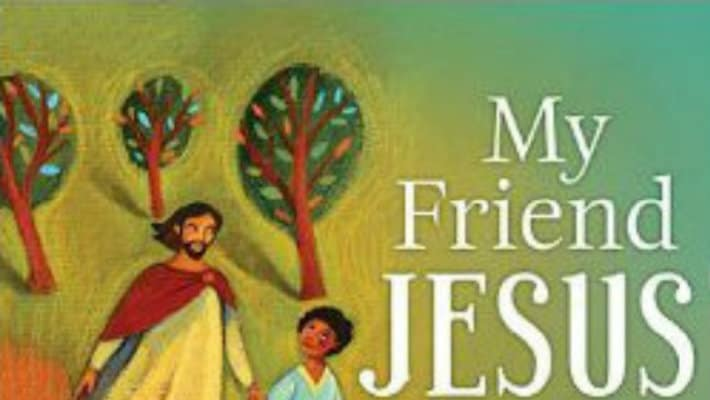 My Friend Jesus The Gospel for Kids Book Review and Giveaway