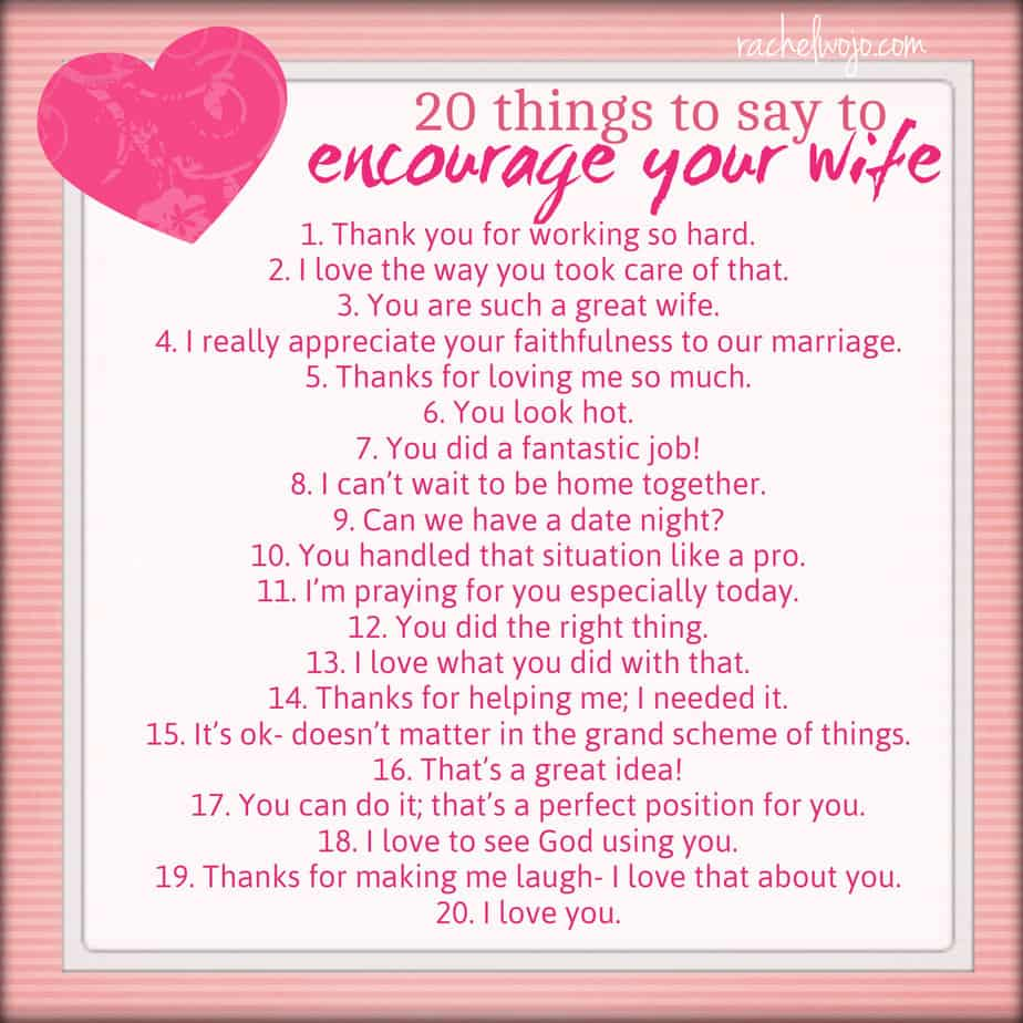 20 Things To Say To Encourage Your Wife Rachelwojo Com