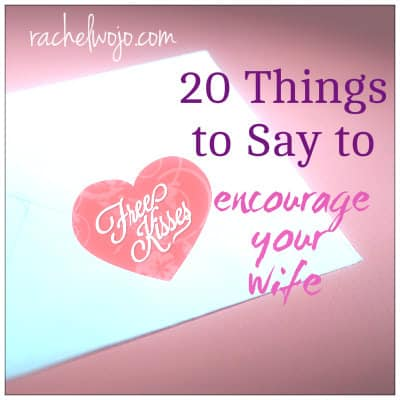 encourage your wife