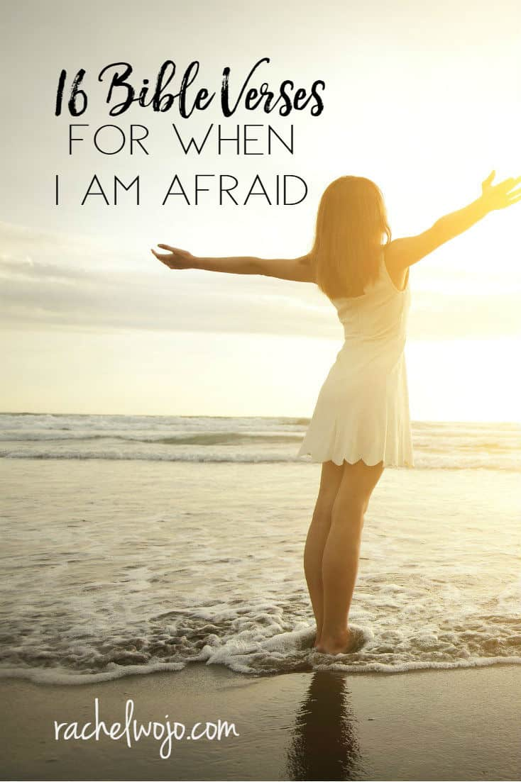 Bible Verses for When I Am Afraid