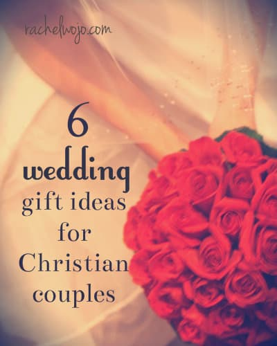 6 Beautiful Wedding Gift Ideas For Christian Couples