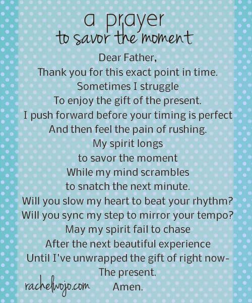prayer to savor the moment