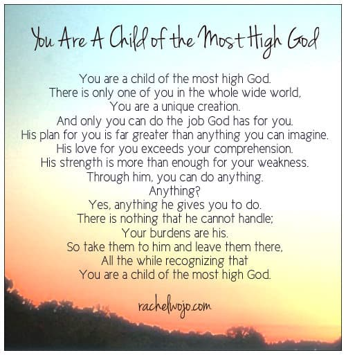 you are a child of the most high god