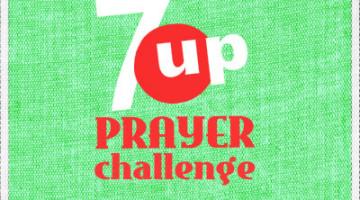 7up prayer challenge