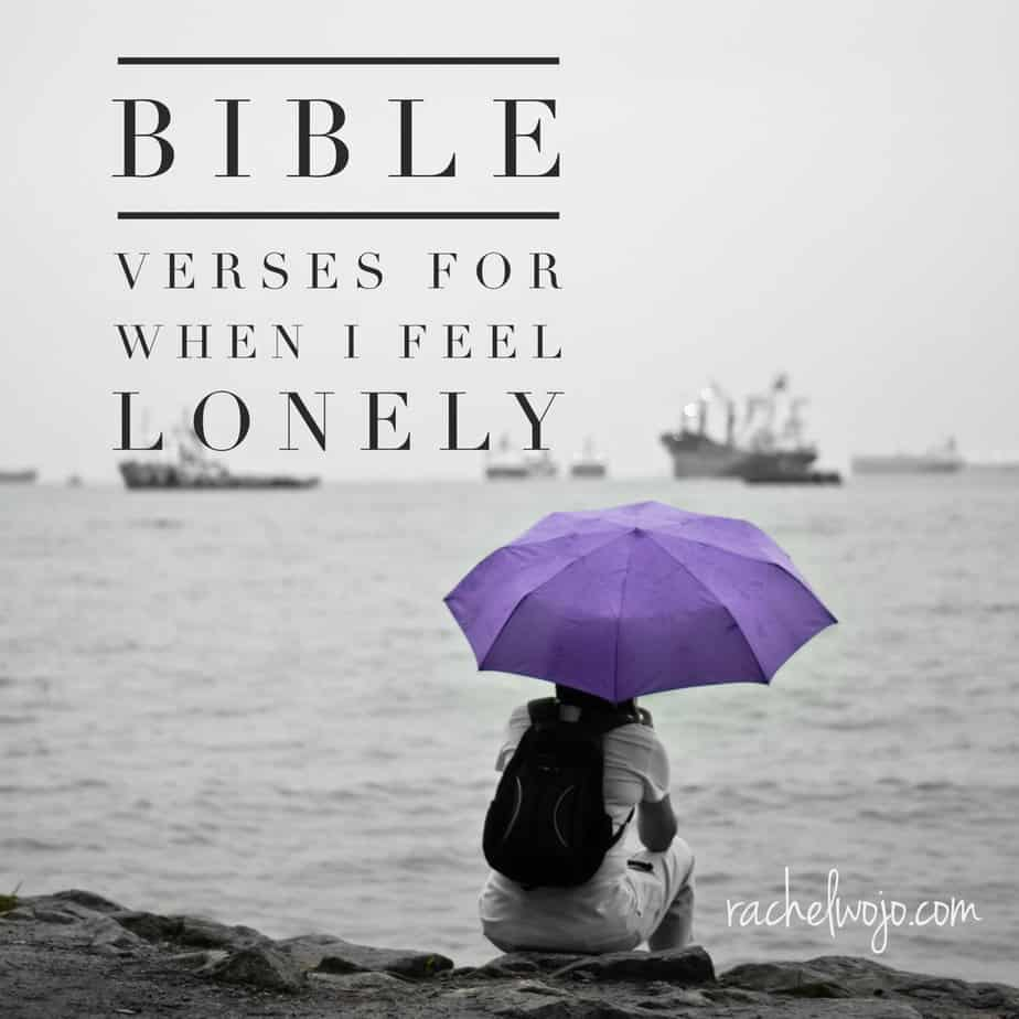 What the Bible Says about Loneliness: Scriptures for ...