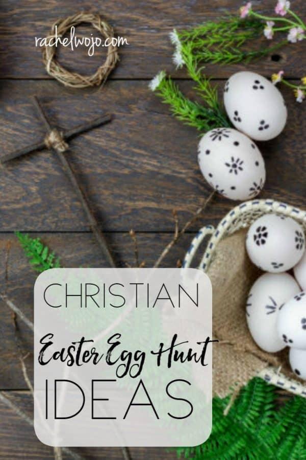 Christian Easter Egg Hunt Ideas