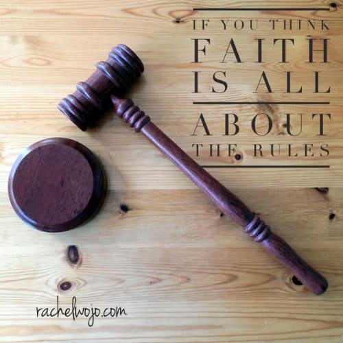 faith about the rules