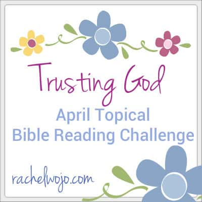 trusting god bible reading challenge