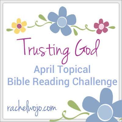 trusting god bible reading challenge