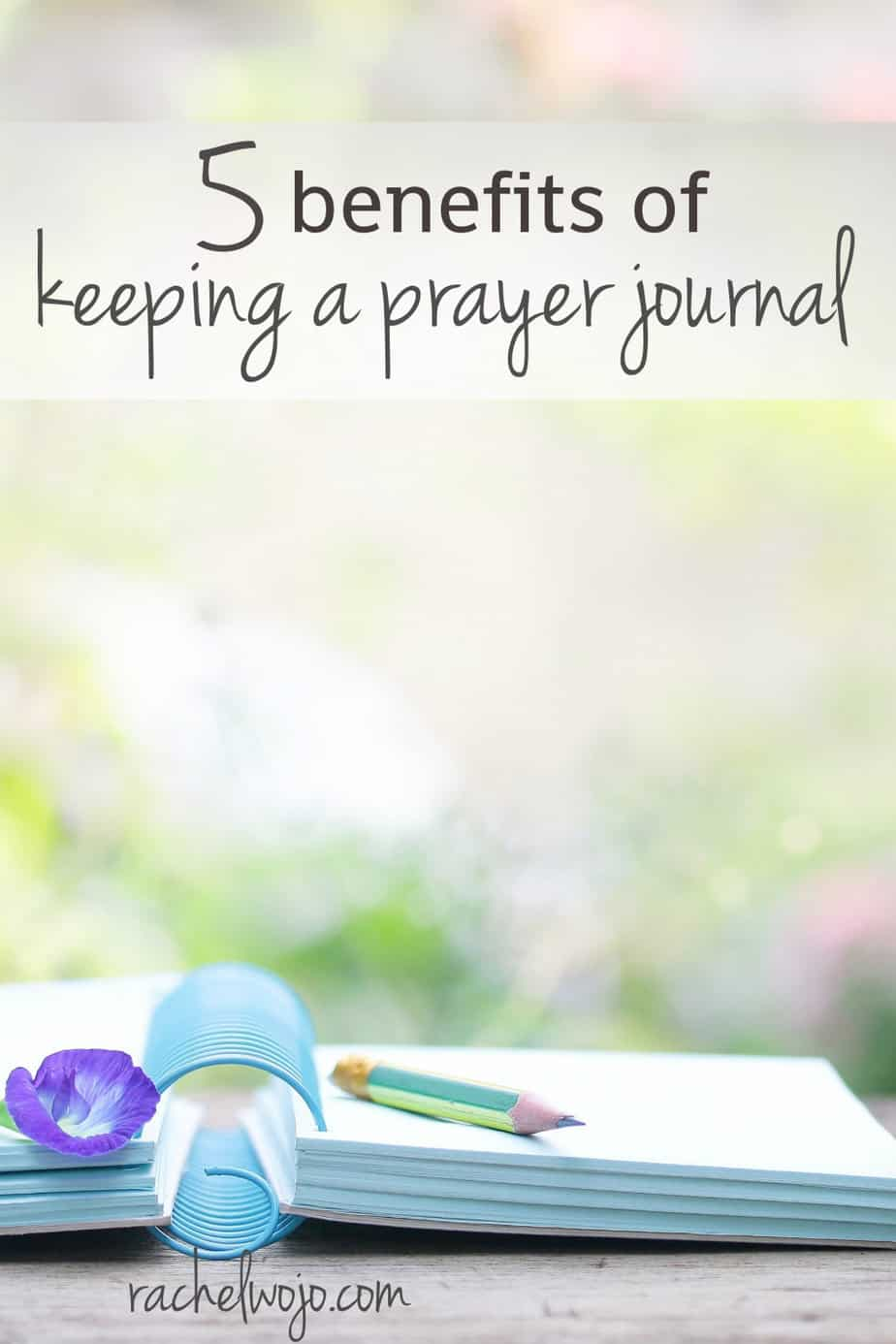 Benefits of Keeping a Prayer Journal