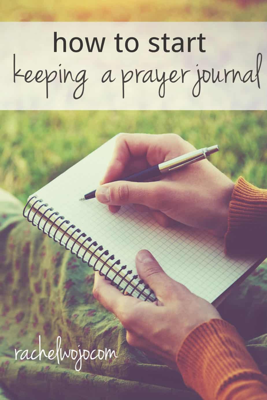 How To Start Keeping A Prayer Journal