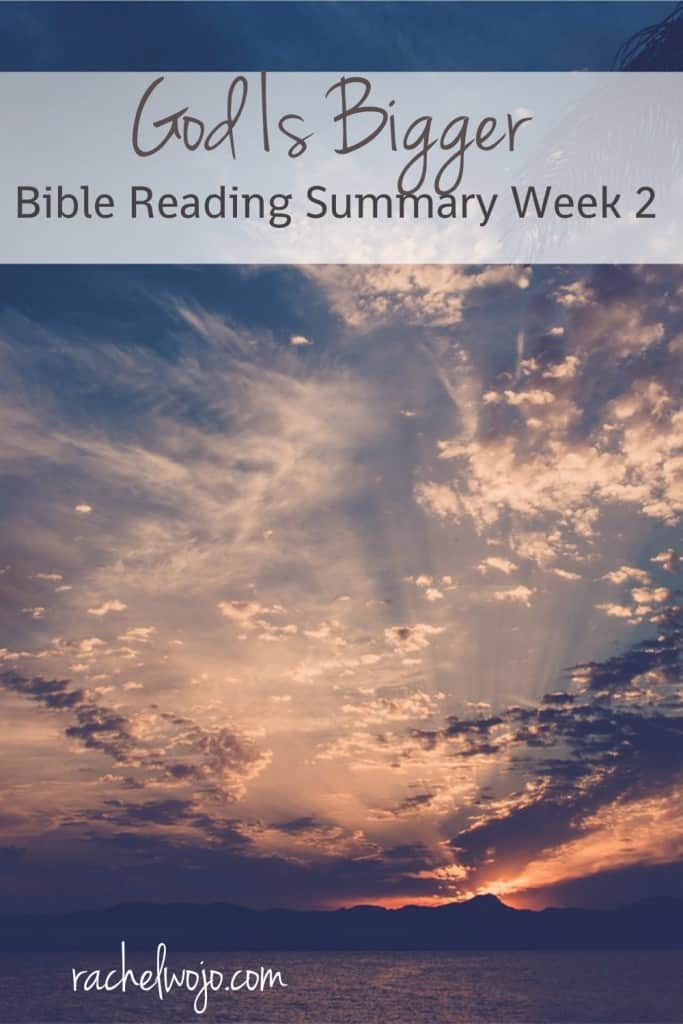 Welcome to the God Is Bigger Bible Reading summary week 2! If this is your first time here, every month I host a Bible reading challenge and present a printable or digital plan for your convenience. We then read together each day and many of us post on social media, especially Instagram, almost every day using the hashtag, #GodIsBigger.
