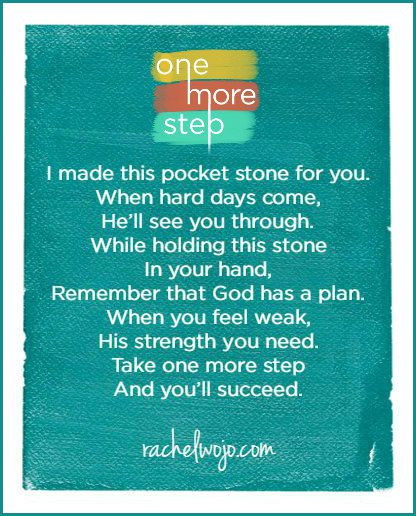 It's super easy to add a little stone to this poem for a simple gift of encouragement!