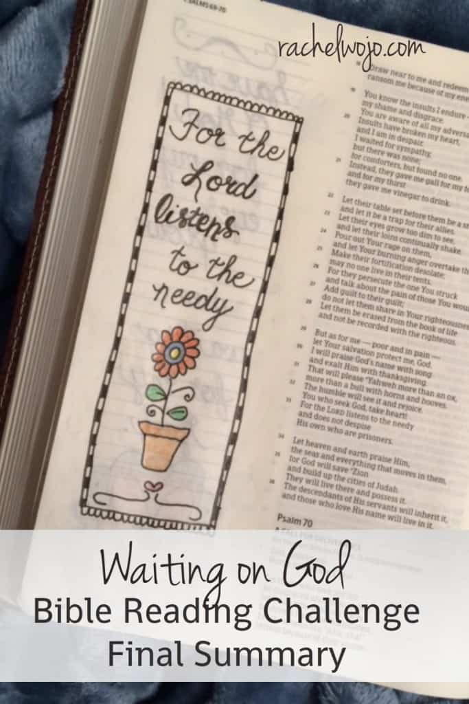 Summary post for the entire Waiting on God series! Praise the Lord that he listens to the needy! #waitingonGod #biblereading #biblejournaling