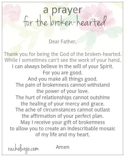 Feel free to use a prayer for the broken-hearted as your own. #prayer
