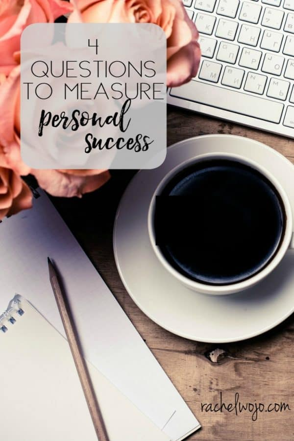 4 Questions to Measure Personal Success