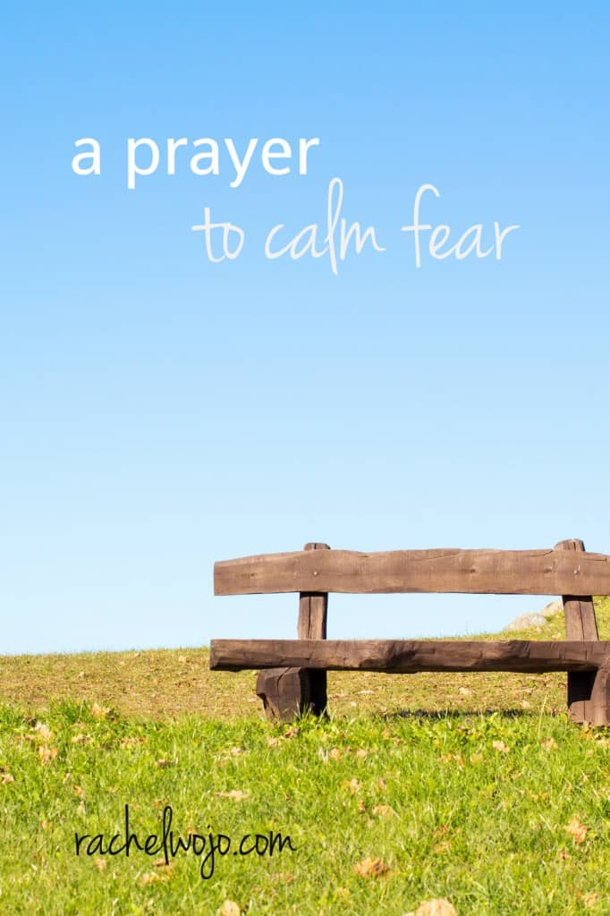 a prayer to calm fear pinterest