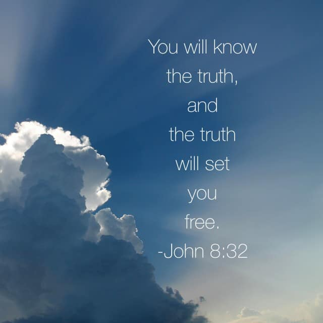 Truth is the foundation for#genuinefaith and freedom! This morning's#biblereading is a wonderful truth to begin the week. If the Son sets you free, you are free indeed!