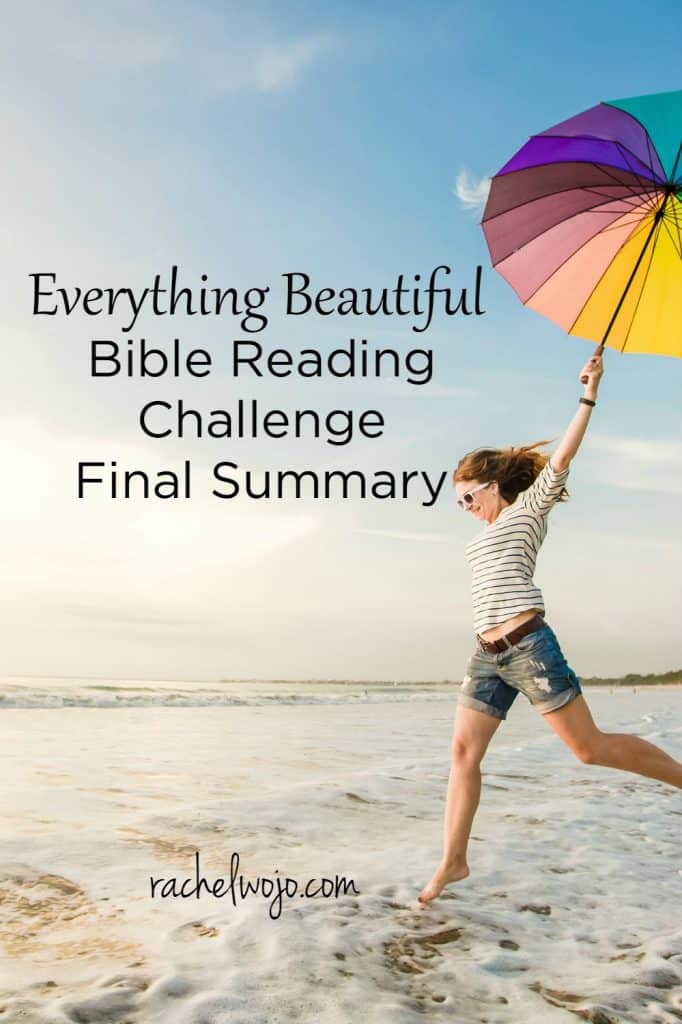 What did you learn during the Everything Beautiful Bible reading challenge?Check out the final summary and join us for next month's challenge!