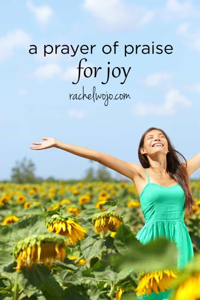 prayer of praise for joy pinterest